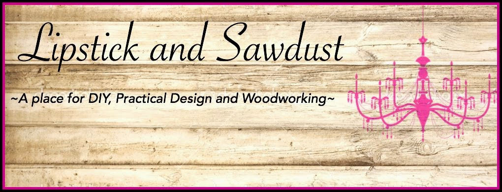 Lipstick and Sawdust