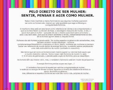 PELO DIREITO DE SER MULHER.