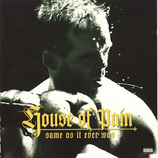 House Of Pain - Same As It Ever Was (1994) FLAC