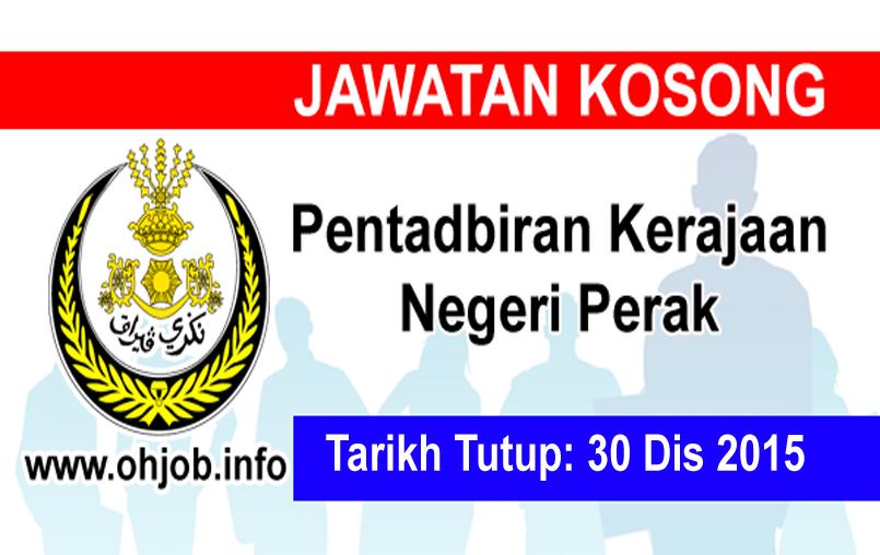 Jawatan Kerja Kosong Pentadbiran Kerajaan Negeri Perak logo www.ohjob.info disember 2015