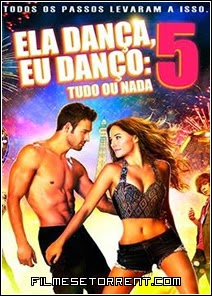 Ela Dança, Eu Danço 5 Torrent Dual Audio