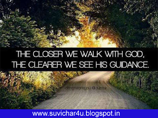 The closer we walk with God. The clearer we see his guidance.