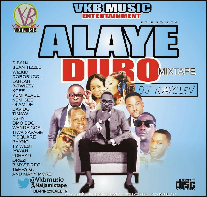 ALAYE DURO MIXTAPE HOST BY VKB MUSIC