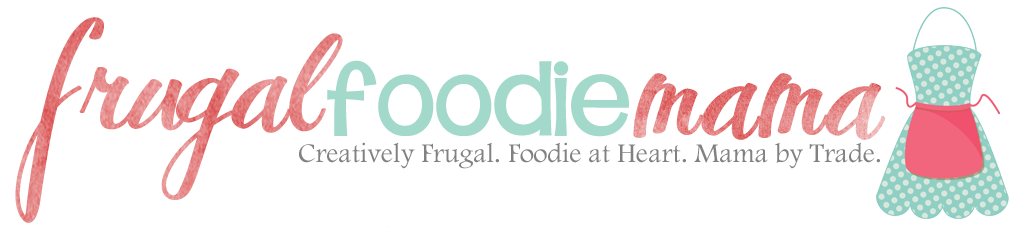 Frugal Foodie Mama