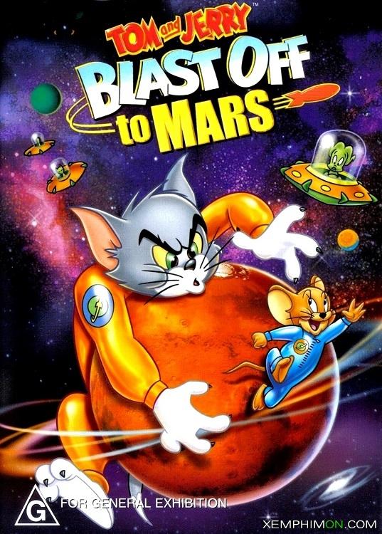Tom Và Jerry Bay Đến Sao Hỏa