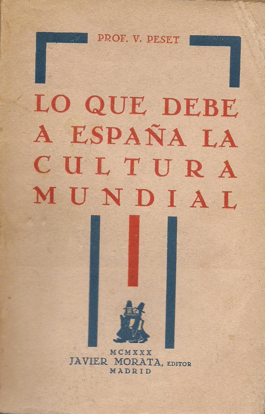 Lo que debe a España la cultura mundial | Manuelblas. Historia y ...