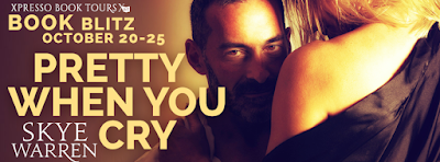 Book Blitz: Pretty When You Cry by Skye Warren + Giveaway (INT)