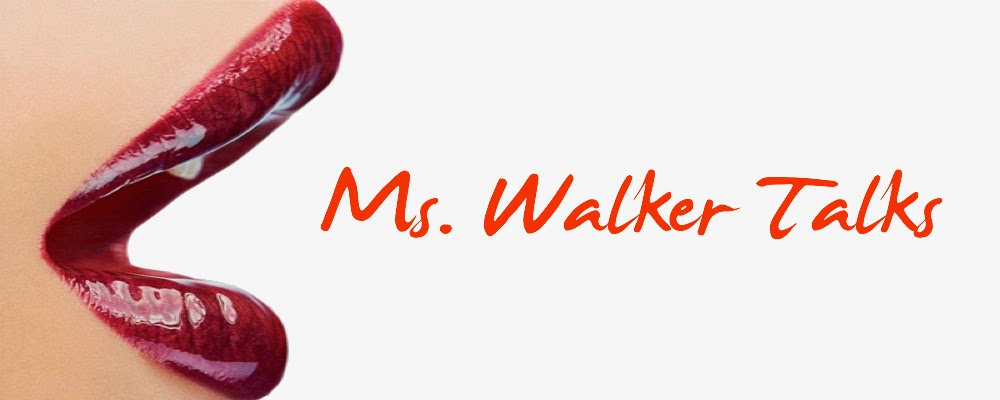Ms. Walker Talks