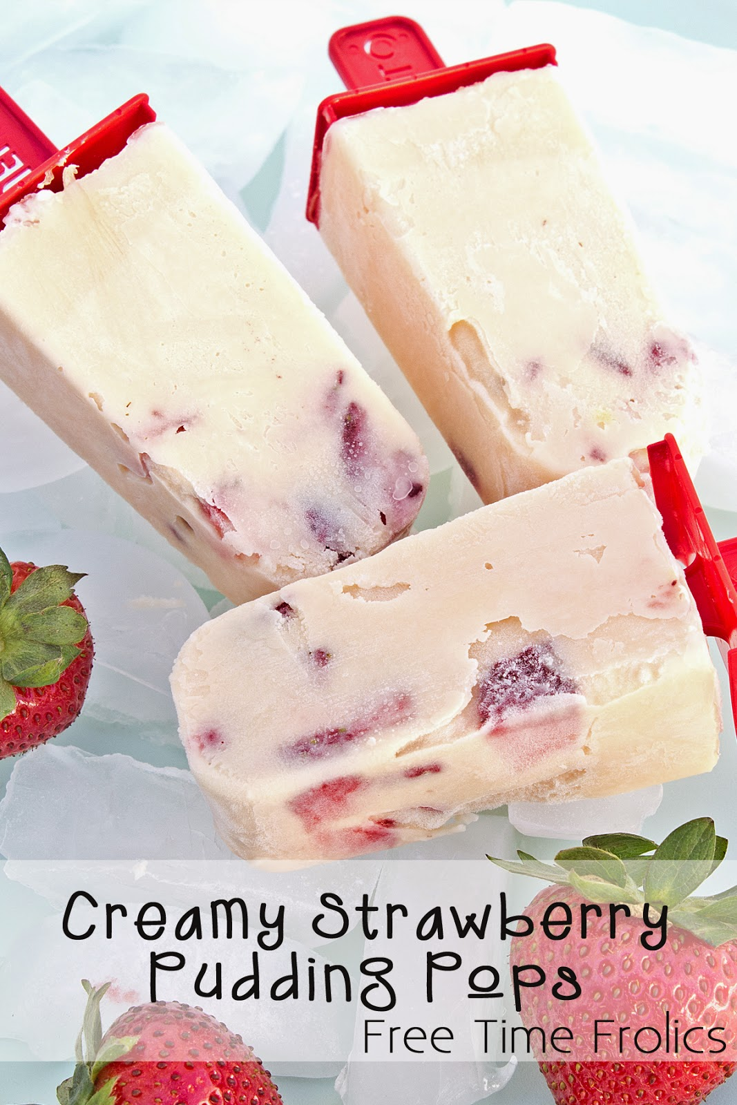 Strawberry Pudding Pops www.freetimefrolics.com