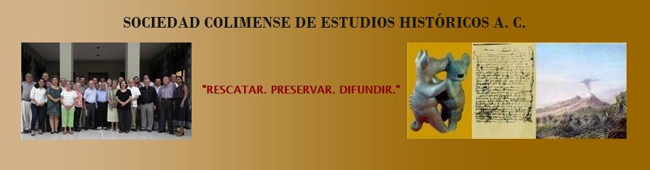 Sociedad Colimense de Estudios Históricos A. C.