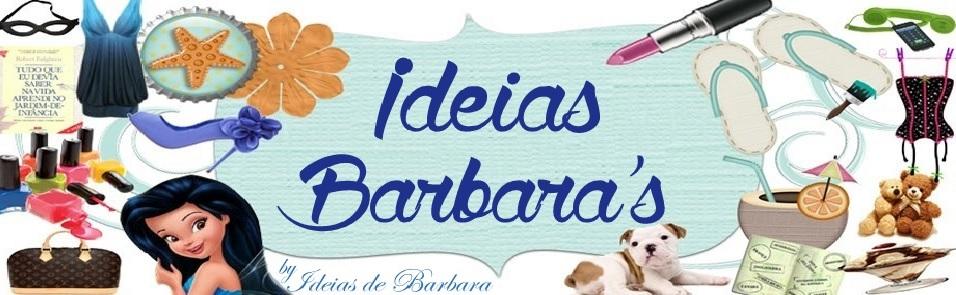 Ideias Barbara´s
