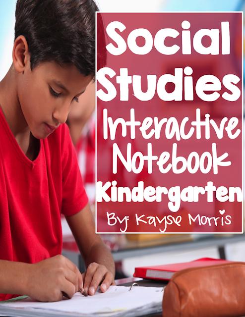 Social Studies Interactive Notebook Kindergarten by Kayse Morris of Teaching On Less