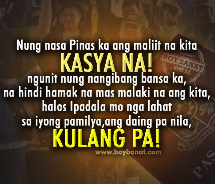 Pinoy Banat Quotes http://hawaiidermatology.com/pinoy/pinoy-funny-quotes-and-tagalog-sayings-boy-banat-bloggers.htm
