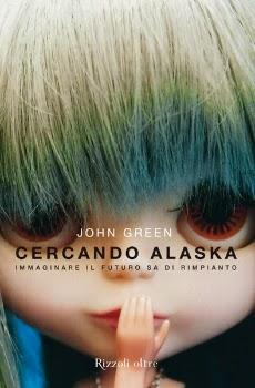Cercando Alaska - edizioni Rizzoli