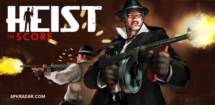 HEIST-The-Score-ANDROID
