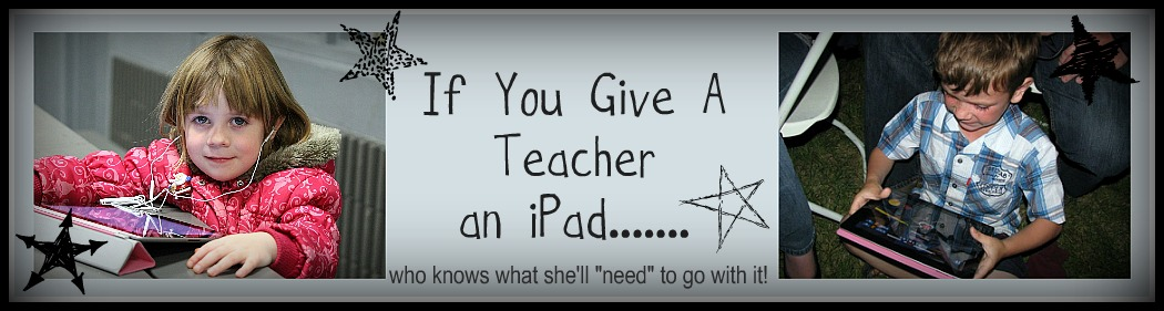 If You Give A Teacher An Ipad