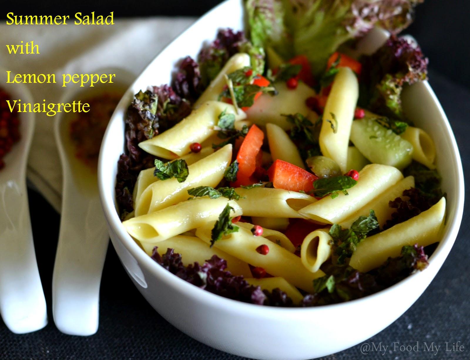 My Food My Life : Summer Salad with Lemon Pepper Vinaigrette