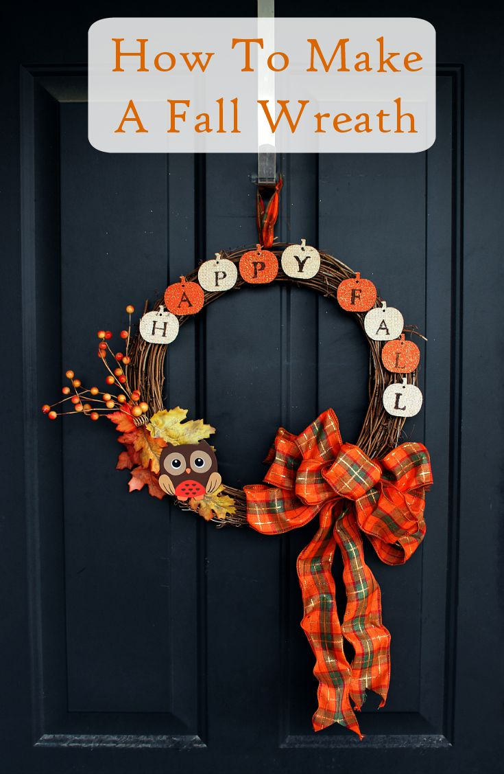 How To Make A Wreath Decorate Your Door For Fall Gather The Supplies Needed And Within About 15 Minutes You Will Have Nice Decoration Display