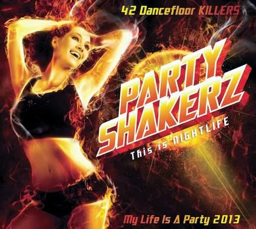 Party Shakerz – This Is Nightlife – 2013