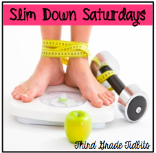 http://thirdgradetidbits.blogspot.com/2014/02/slim-down-saturday-week-8.html