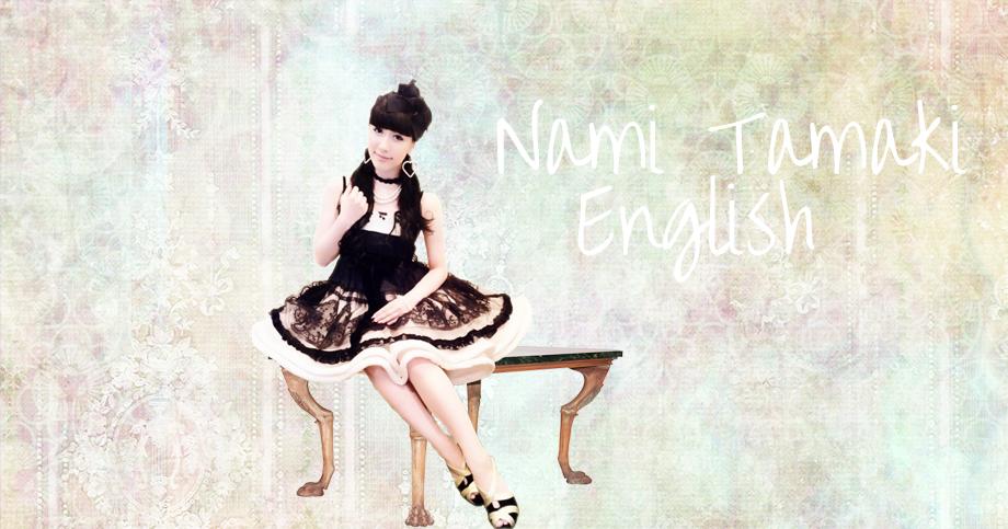 Nami Tamaki English