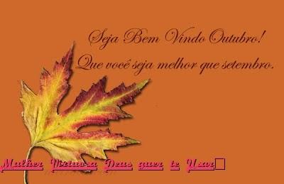 Outubro seja bem-vindo!!!