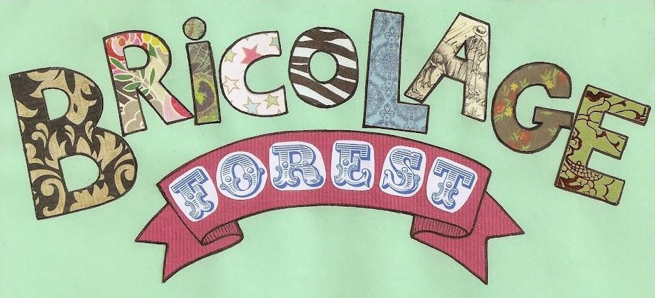 Bricolage Forest