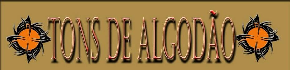 TONS DE ALGODÃO