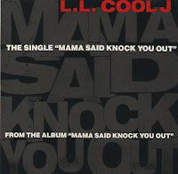 "LL Cool J – ""Mama Said Knock You Out"