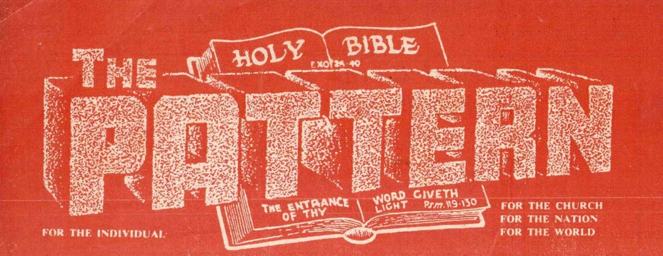 THE BIBLE - PATTERN CHURCH FELLOWSHIP