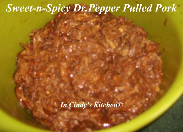 ... Cindy's Kitchen: Sweet-n-Spicy Dr. Pepper Pulled Pork & Hamburger...