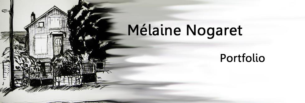 Portfolio de Mélaine Nogaret