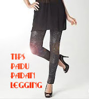 Tips Padu Padan Legging | Do's and Dont's