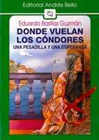 DONDE VUELAN LOS CONDORES-EDUARDO BASTIDAS