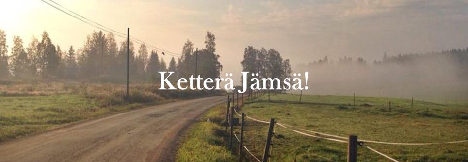 Ketterä Jämsä!