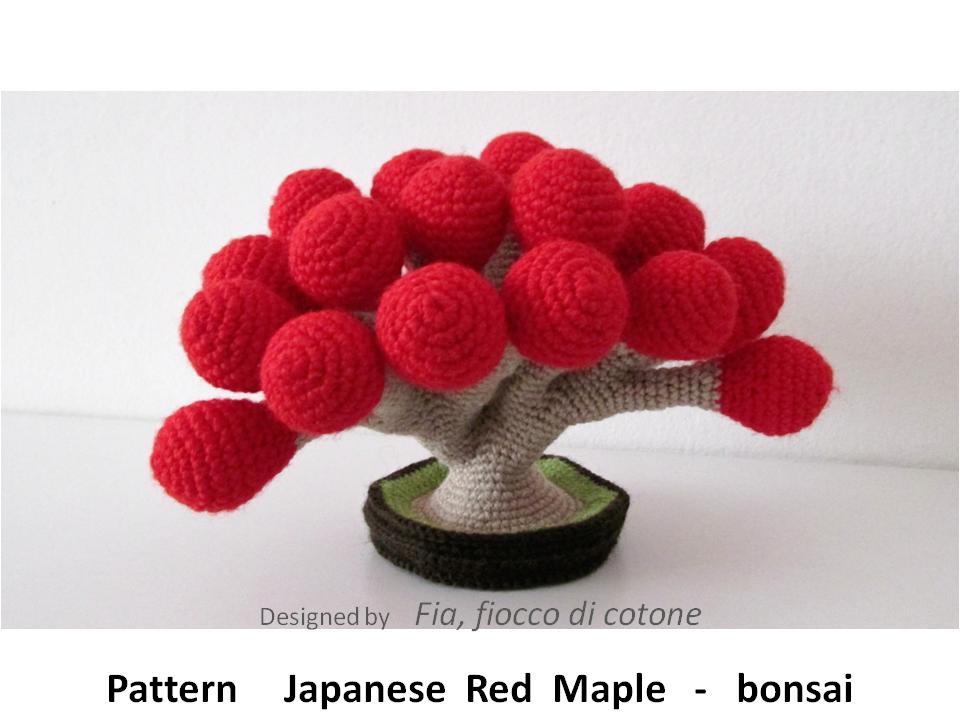 Cute Kawaii Amigurumi Patterns : Fia, fiocco di cotone: Japanese Red Maple - bonsai amigurumi