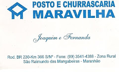 POSTO E CHURRASCARIA MARAVILHA.  Proprietários Joaquim e Fernanda.