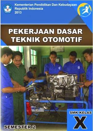 http://bse.mahoni.com/data/2013/kelas_10smk/Kelas_10_SMK_Pekerjaan_Dasar_Teknik_Otomotif_2.pdf