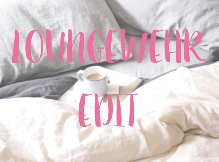 The Loungewear Edit
