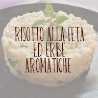 http://pane-e-marmellata.blogspot.com/2012/02/risotto-alla-feta-ed-erbe-aromatiche.html