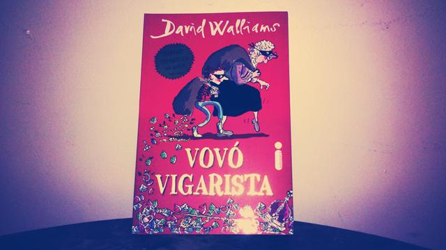 Vovó Vigarista David Walliams