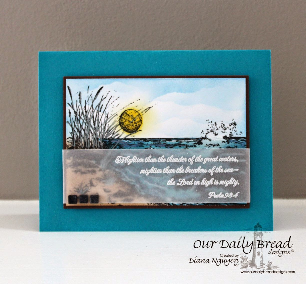 Diana Nguyen, Our Daily Bread Designs, the Mighty sea, scripture, card