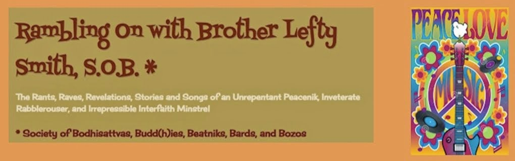 Rambling On with Brother Lefty Smith, S.O.B. *