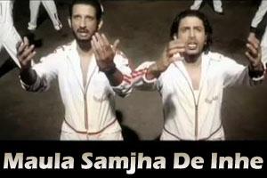Maula Samjha De Inhe