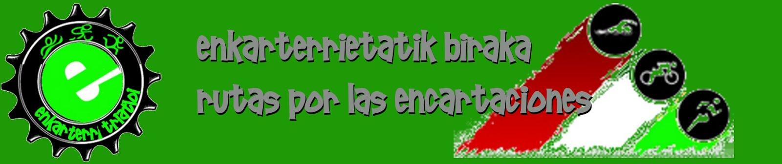 Enkarterrietatik biraka / Rutas por las Encartaciones con Enkarterri Triatloi