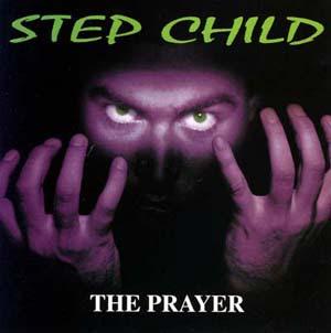 Step Child - The Prayer (1995)