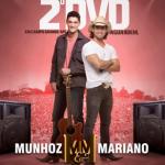 Munhoz & Mariano – Ao Vivo em Campo Grande 2012