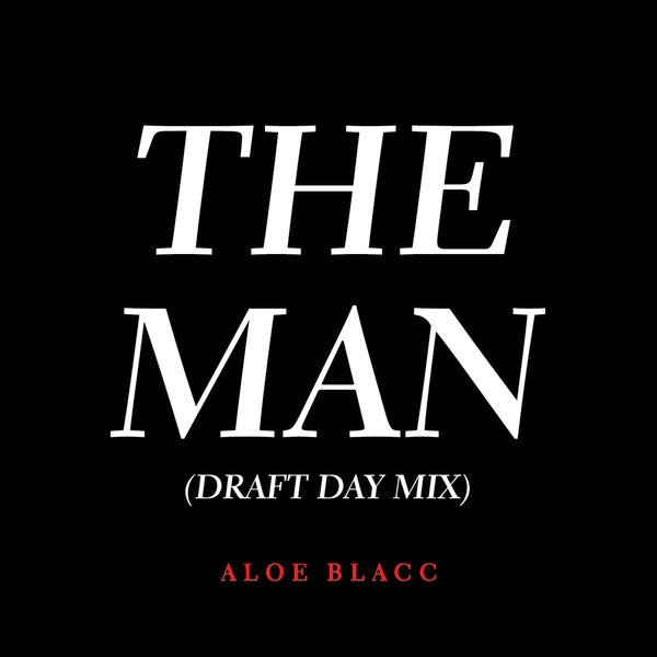 Aloe Blacc - The Man (Draft Day Mix) - Single Cover