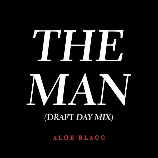 Aloe Blacc - The Man (Draft Day Mix) - Single Cover