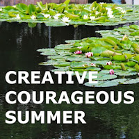 Creative Courageous Summer